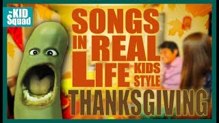 Songs In Real Life Kids Style 9 Thanksgiving Edition