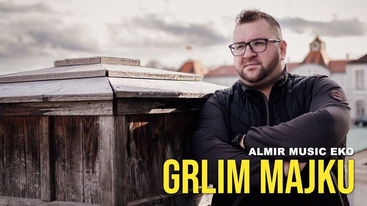 Almir Musić EKO - 2019 - Grlim majku