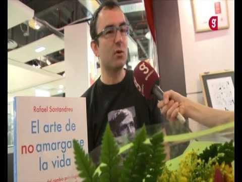 Rafael Santandreu, El arte de no amargarse la vida - YouTube