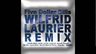 Young Snag - 5 Dollar Bills - Wilfrid Laurier  Remix (Francais)