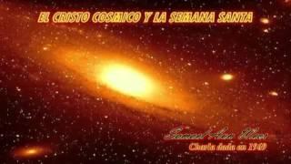 EL CRISTO COSMICO Y LA SEMANA SANTA - SAMAEL AUN WEOR. (1969)