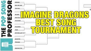 What Imagine Dragons Song Is BEST?