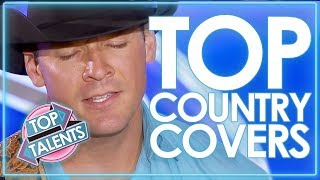 TOP Country Covers From Got Talent, X Factor & American Idol | Top Talents