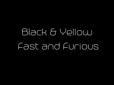 Black & Yellow REMIX(Fast & Furious)