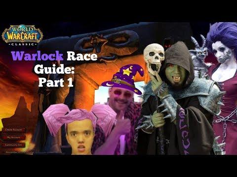Warlock Race Guide Part 1