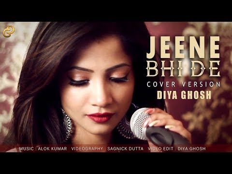 Jeene Bhi De | Female Cover by Diya Ghosh |  Yasser Desai | Dil Sambhal Jaa Zara (Star Plus)