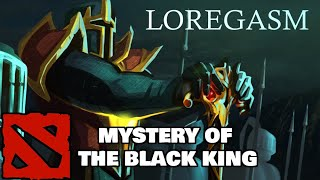 DOTA LOREGASM: The Mystery of the Black King