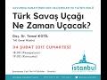 Türk Savaş Uçağı Ne Zaman Uçacak?: Temel Kotil - İstanbul Düşünce Vakfı 04.02.2017  [Kısa versiyon]