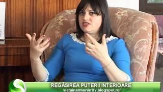 Repeat youtube video VIATA IN ARMONIE - REGASIREA PUTERII INTERIOARE- NICULINA GHEORGHITA 23 04 2016