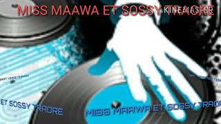 Miss Maawa et Sossy Traoré [Son Titre D'amour]