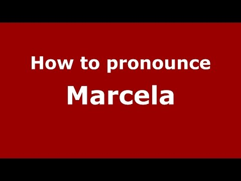 How to pronounce Marcela (Colombian Spanish/Colombia)  - PronounceNames.com