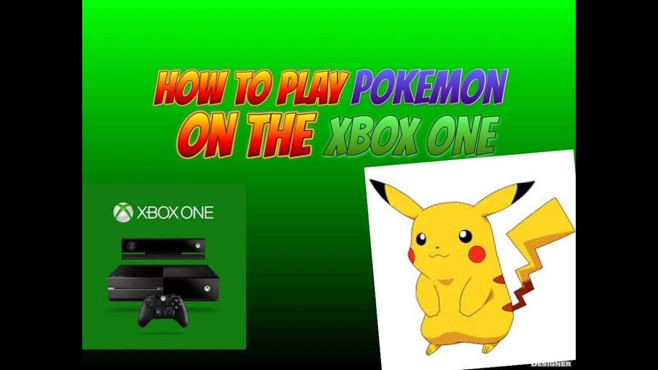 Pokemon Games For Xbox 1 : How to play pokemon on the xbox one legit youtube