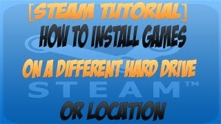 How to install games on a different hard drive or location