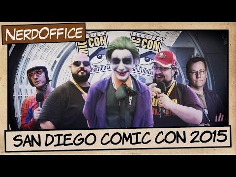 San Diego Comic Con 2015 | NerdOffice S06E30