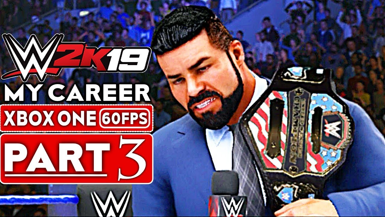 WWE 2K19 My Career Mode Gameplay Walkthrough Part 3 [1080p HD 60FPS Xbox One] - No Commentary