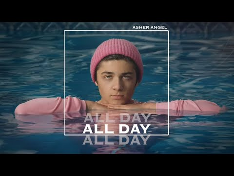 Asher Angel – All Day