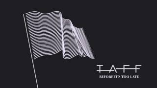 Taff -  Before It's Too Late (Audio)