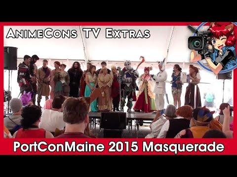AnimeCons TV Extras - PortConMaine 2015 Masquerade