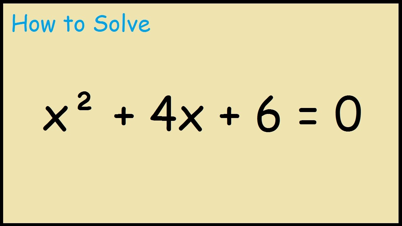 solve x 2 4x 6 0 complex roots youtube