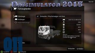 Bau Simulator 2015 #011 ☼ Unser Fuhrpark soll wachsen ☼ Lets pfusch Bau Simulator 2015