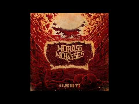 Morass Of Molasses - So Flows Our Fate   (Full EP)
