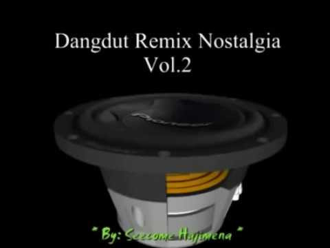 Dangdut mix nostalgia vol 2