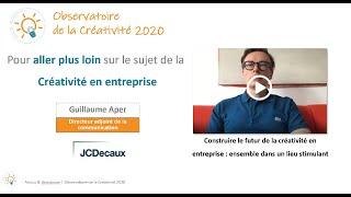 Futur de la créativité en entreprise : ensemble dans un lieu stimulant (Guillaume Aper, JCDecaux)