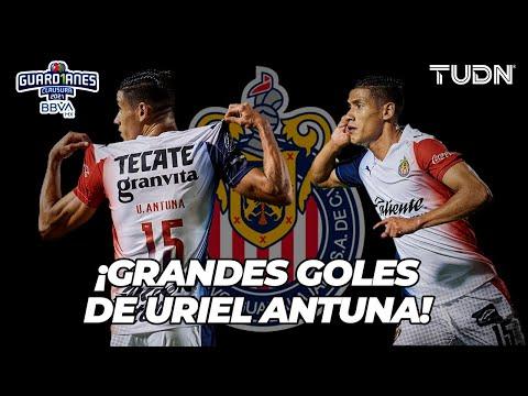 ¿Queda a DEBER? GRANDES goles de Uriel Antuna en el Torneo Guard1anes 2021 LIGA BBVA MX | TUDN