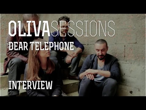 OLIVA Sessions | Dear Telephone Interview @ Canal180