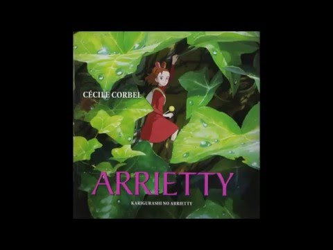 Arrietty's Song (Extended)