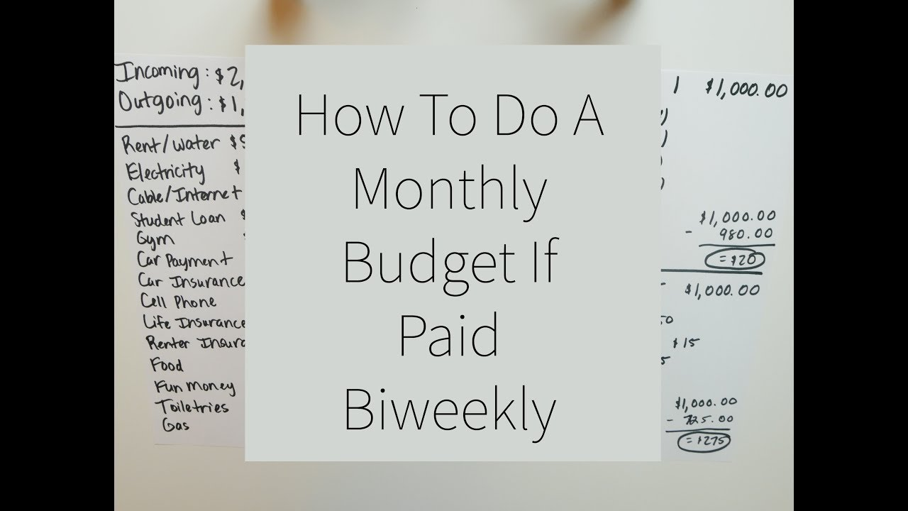 budgeting 101 how to do a monthly budget if paid biweekly or every two weeks