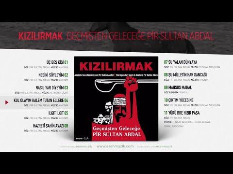 Kul Olayım Kalem Tutan Ellere (Kızılırmak) Official Audio #kulolayımkalemtutanellere #kızılırmak