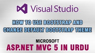 [6.42 MB] ASP.NET MVC 5 Tutorial In Urdu - How to use Bootstrap and change default theme
