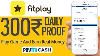 #FITPLAY App Loot || Earn Free Paytm Cash Lifetime || Play Game And Earn Real Money||Free PaytmCash