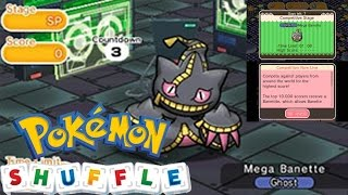 Pokemon Shuffle Events- Competitive Stage- Mega Banette/Banettite