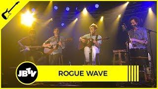 Rogue Wave - College | Live @ JBTV
