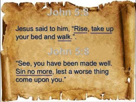 Rise Take Up Thy Bed And Walk John 5 1 18 Youtube