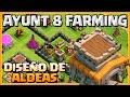 DISEÑO FARMING AYUNTAMIENTO 8💰💰💰- CONSEJOS - A por todas con Clash of Clans - Español - CoC