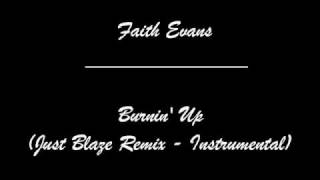 Faith Evans Burnin Up  - just blaze remix instrumental