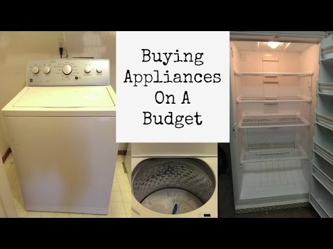 How To Buy Nice Appliances On A Budget