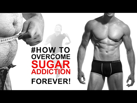 Ask the Dietitian How Will You Beat a Sugar Addiction