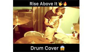 I Prevail - Rise above It - Drum Cover