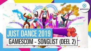 JUST DANCE 2019 - Gamescom onthulling (songlist deel 2)