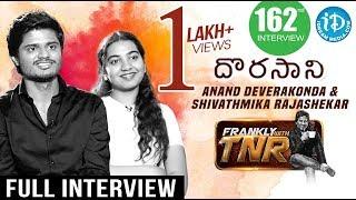 Dorasani Hero Anand Deverakonda & Heroine Shivathmika Exclusive Interview    Frankly With TNR #162