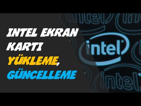 Intel Ekran Kartı Yükleme - Güncelleme - En Kolay Yöntem