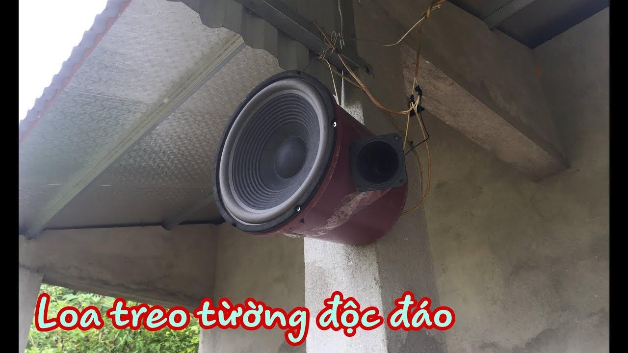 Loa Treo Tường Tự Chế Cực Độc Đáo loa bass 30 Cực Căng