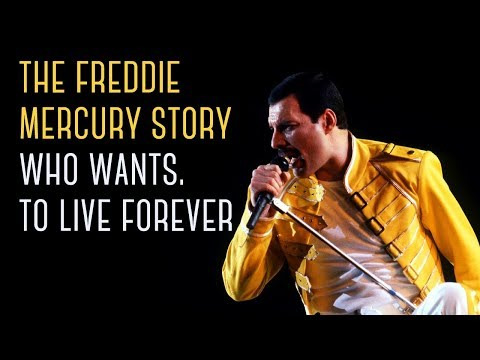 The Freddie Mercury Story Who Wants To Live Forever - Documentary 2016