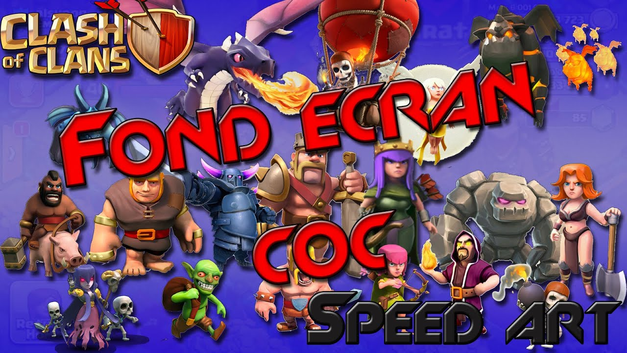 Fond cran clash of clan speed art youtube for Fond ecran youtube