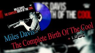 Miles Davis - The Complete Birth Of The Cool +Link