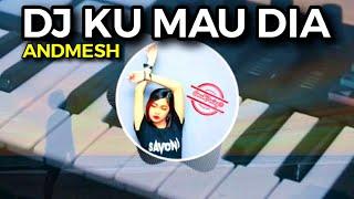 Download DJ KU MAU DIA ANDMESH TIK TOK VIRAL 2020, (NUNGGUIN YA) Aaajik Remix Fullbass 2020 !